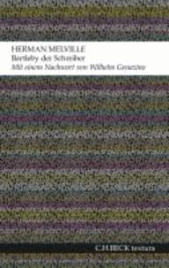Bartleby der Schreiber - Eine Erzählung.