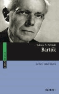 Bartók - Leben und Werk.