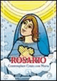 Bartolino Bartolini - Rosario. Contemplare Cristo con Maria.