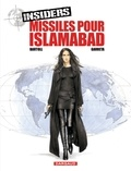Bartoll et  Garreta - Insiders Tome 3 : Missiles pour Islamabad.