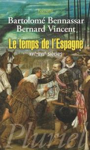 Deedr.fr Le temps de l'Espagne - XVIe-XVIIe siècles Image