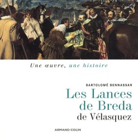 Bartolomé Bennassar - Les Lances de Vélasquez.