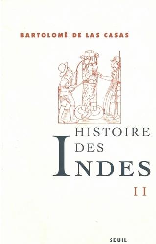 Histoire des Indes. Tome 2