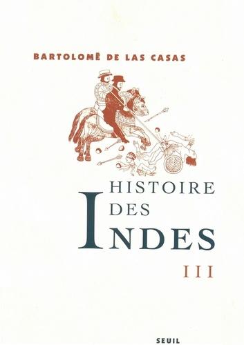 Histoire des Indes. Tome 3