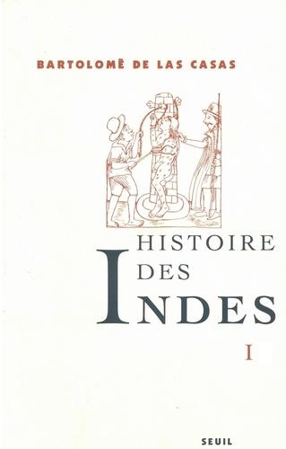 Histoire des Indes. Tome 1