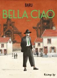 Baru - Bella Ciao Tome 1 : .