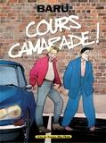 Baru - Cours camarade !.
