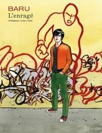 Baru - L'enragé  : Edition intégrale.
