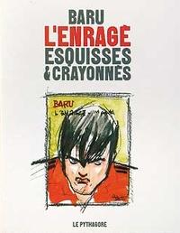 Baru - L'enragé - Esquisses et crayonnés.