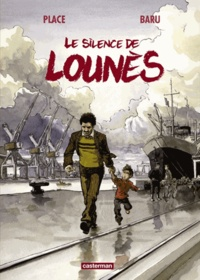 Baru et Pierre Place - Le silence de Lounès.