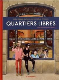 Baru et Sylvie Bessard - Quartiers libres - Chroniques nancéiennes.