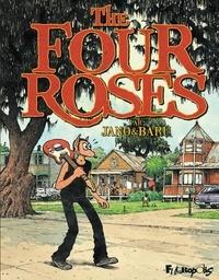 Baru et  Jano - The Four Roses - Avec un 45 tours offert.