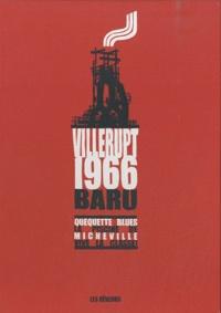 Baru - Villerupt, 1966 - Quéquettes blues; La piscine de Micheville; Vive la classe !. 1 DVD