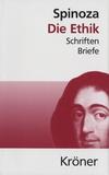 Baruch Spinoza - Die Ethik - Schriften Briefe.