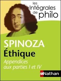 Baruch Spinoza - Ethique - Appendices aux parties 1 et 4.