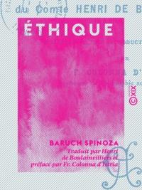 Baruch Spinoza et Henri Boulainvilliers (de) - Éthique.