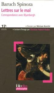Ebooks Téléchargement de deutsch deutsch Lettres sur le mal  - Correspondance avec Blyenbergh par Baruch Spinoza 9782070338382