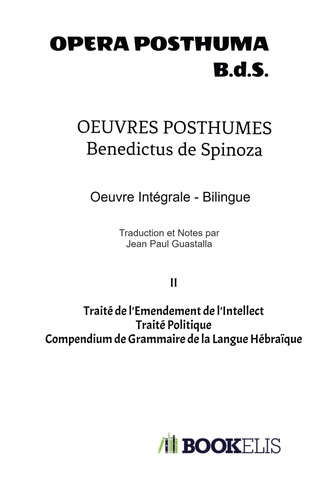 Baruch Spinoza - Oeuvres Posthumes II.
