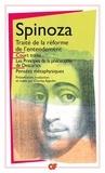 Baruch Spinoza - Oeuvres Tome 1 : Court Traité - Traité de la Réforme de l'entendement,Principes de la philosophie de Descartes,Pensées métaphysiques.