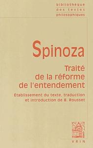 Baruch Spinoza - Traité de la réforme de l'entendement.