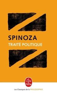 Baruch Spinoza - Traité politique.