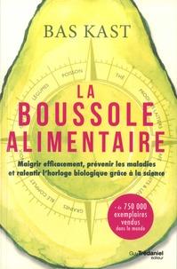 Collections de livres électroniques La boussole alimentaire  - Maigrir efficacement, prévenir les maladies et ralentir l'horloge biologique grâce à la science