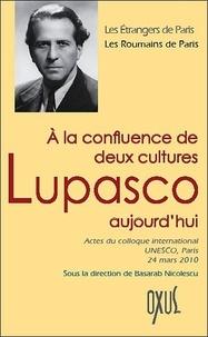 Basarab Nicolescu - A la confluence de deux cultures, Lupasco aujourd'hui.