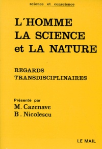 Basarab Nicolescu et Michel Cazenave - .