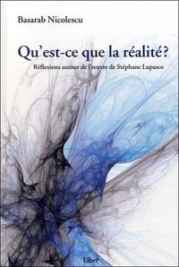 Qu'est-ce que la réalité ?- Réflexions autour de l'oeuvre de Stéphane Lupasco - Basarab Nicolescu |