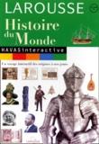Larousse - HISTOIRE DU MONDE. - CD-Rom.
