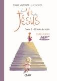 Maria Valtorta et Luc Borza - La vie de Jésus - Tome 1, L'étoile du matin. 1 CD audio MP3