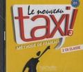 Hachette FLE - Le nouveau taxi ! Méthode de français - 3 CD-Audio.