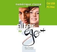 Annie Berthet - Alter ego + 2 A2 numérique classe. 1 Clé Usb
