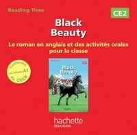 Juliette Saumande - Black Beauty CE2 - Le roman en anglais et des activités orales pour la classe. 1 CD audio