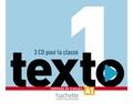Hachette FLE - Texto 1 A1 - Méthode de français. 3 CD audio