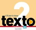 Jean-Thierry Le Bougnec et Marie-José Lopes - Méthode de français A2 Texto. 4 CD audio