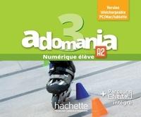Fabienne Gallon - Français langue étrangère Adomania 3 - Manuel numérique élève.