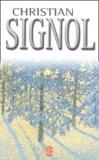 Christian Signol - Christian Signol Coffret 2 volumes : Les Noëls blancs. Les Printemps de ce monde.
