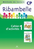 Jean-Pierre Demeulemeester et Nadine Demeulemeester - Ribambelle CP série verte - Pack en 3 volumes : Cahier d'activités ; Livret d'entraînement à la lecture ; Mes outils pour écrire.