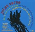 Jules Verne - Jules Verne : Voyage au centre de la terre ; Le tour du monde en 80 jours ; De la terre à la lune. 3 CD audio