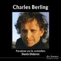 Charles Berling et Denis Diderot - Paradoxe sur le comédien.