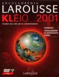 Larousse - Encyclopédie Larousse Kléio 2001. - DVD-ROM.
