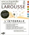 Larousse - Encyclopédie Universelle Larousse 2004 intégrale - CD-ROM.