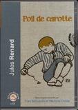 Jules Renard - Poil de carotte. 1 CD audio