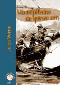 Jules Verne - Un capitaine de quinze ans. 1 CD audio