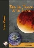 Jules Verne - De la Terre à la Lune. 1 CD audio MP3