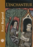 René Barjavel - L'enchanteur. 1 CD audio MP3