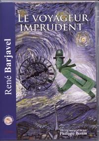 René Barjavel - Le voyageur imprudent. 1 CD audio MP3