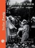 Stefan Zweig - Le monde d'hier - Souvenirs d'un Européen. 1 CD audio MP3
