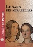 Camille de Peretti - Le sang des mirabelles. 1 CD audio MP3